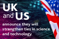 UK and US agree to strengthen ties in science and technology