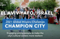 Tel Aviv-Jaffa listed as 1 of 50 finalists in 2021 International Mayors Grief